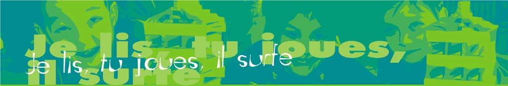 je lis, tu joues, il surfe
